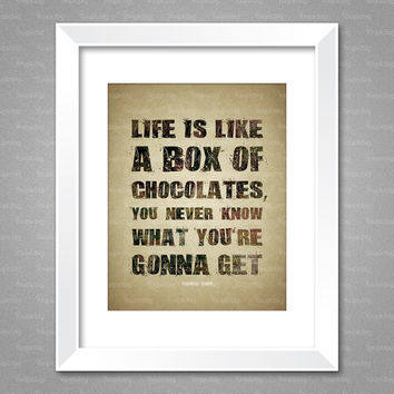 Life is like a box of chocolates, wall art, quote poster, Forrest Gump
