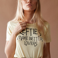 Lefties Make Better Lovers Tee