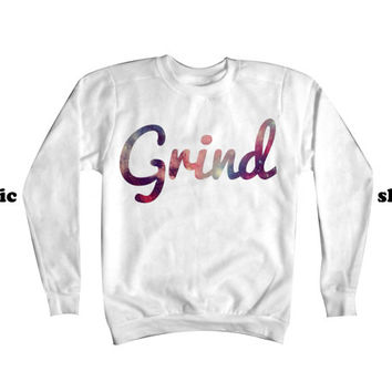 Grind Sweatshirt | Hustle on the Grind Crewneck | Hip Hop Cosmic Sweater