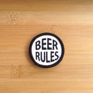 "Beer Rules Patch - Iron or Sew On - 2"" - Embroidered Circle Appliqué - Black White - Funny Phrase Gift Idea Hat Bag Accessory - Handmade USA"