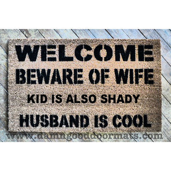 Beware of wife dog, cat, kid, rabbit -  husband cool funny rude doormat novelty