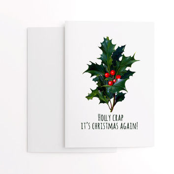 Funny Christmas card, holly and berries green and red Christmas pun card, Holly crap it's Christmas again pack of 5 cards,UK Christmas cards