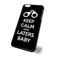 Keep Calm Laters Baby Art Quotes Cell Phones Cases For Iphone, Ipad, Ipod, Samsung Galaxy, Note, Htc, Blackberry