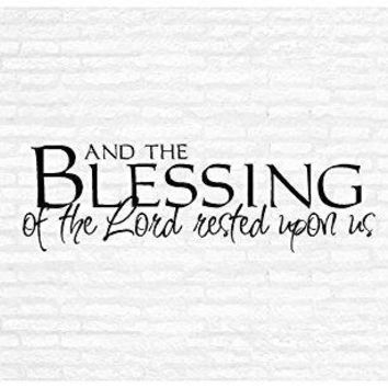 and The Blessing of The Lord Rested Upon Us Inspirational Words Quote Home Decor Vinyl Wall Art Stickers Decals Graphics