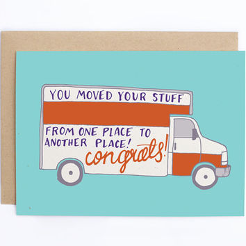 Funny New Home Card, Funny Moving Card - Sarcastic Moving Card -Uhaul Card - Congratulations Card - Housewarming Card - Sarcastic Card/C-182