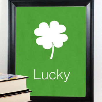 Lucky Art Print, St. Patrick's Day Print, Shamrock Green Art, Unframed, Simple Print, Buy TWO Get ONE FREE, 4 Leaf Clover, Luck of the Irish