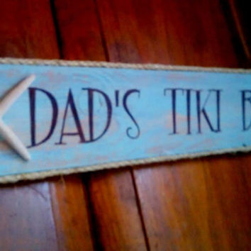 Bar Sign DAD'S TIKI BAR with starfish Home Decor, Bar Decor, Beach Decor, Outdoor Living