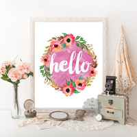 Hello floral watercolor circle printable wall decor teen quote art quote art floral posters print quote girl typographic art pink art print