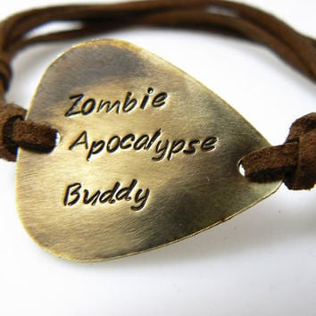 Zombie Apocalypse Buddy Personalized  Guitar Pick Bracelet, Hand Stamped, Brass or Silver Aluminum