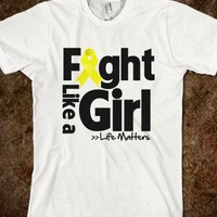 Suicide Prevention Motto - Fight Like a Girl Shirts