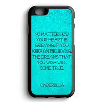 Cinderella Quote Disney iPhone 4s iphone 5s iphone 5c iphone 6 Plus Case | iPod Touch 4 iPod Touch 5 Case