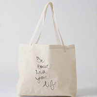 Be brave with your life tote bag - Canvas tote bag - Cream/Cotton - TOA-TTB-042