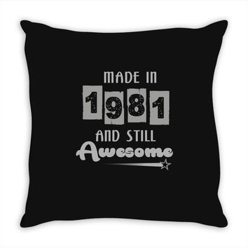 made in 1981 and still awesome Throw Pillow