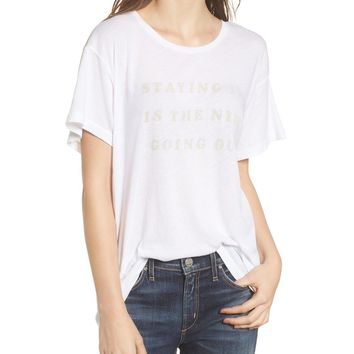 Staying In Is The New Going Out Tee