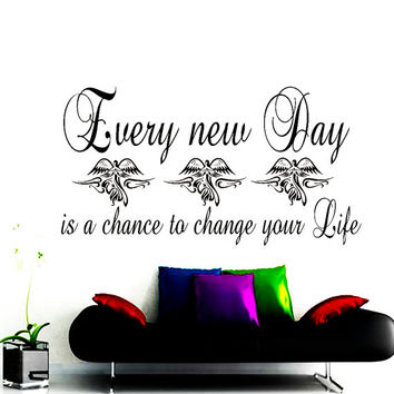 Wall Decal Vinyl Sticker Decals Home Decor Mural Every New Day Is a Chance to Change Your Life Motivation Quote Wall Bedroom Dorm NA303
