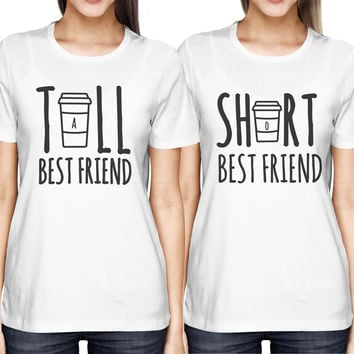 Cute Best Friend Tall and Short Matching TShirt BFF Shirt For Coffee Lovers