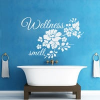 Wall Decals Quote Wellness smell Flowers Decal Vinyl Sticker Bathroom Window Nursery Children Bedroom Home Decor Interior Art Murals MN526