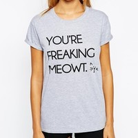 Adolescent Clothing Boyfriend T-Shirt With You're Freaking Meowt Print