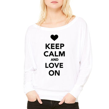 Keep calm and Love on WOMEN'S FLOWY LONG SLEEVE OFF SHOULDER TEE