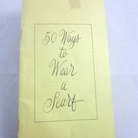 "Vintage 60's Booklet ""50 Ways to Wear a Scarf"" , Vintage Scarf-Tying , Hairdo Enhancers , Arranging Wearing Vintage Scarves"