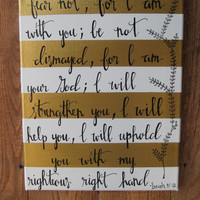 Hand lettered bible verse canvas wall decoration. Bible verse art. Isaiah 41:10 bible verse canvas decoration.