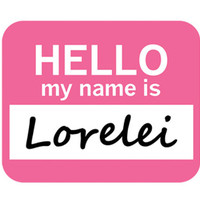Lorelei Hello My Name Is Mouse Pad