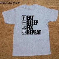 Eat Sleep Fix Repeat T Shirts Mechanic Engineer Gift for Him Dad Fathers Day T-shirts Men Cotton Tshirts Loose Good Quality