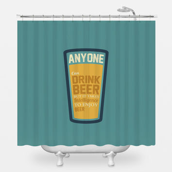 Drink Beer Shower Curtain