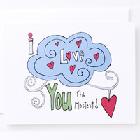 Funny Valentine Card - I Love You The Mostest by Yellow Daisy Paper Co.