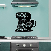 Life is What You Bake of It Stand Mixer Silhouette Kitchen Vinyl Wall Words Decal Sticker Graphic