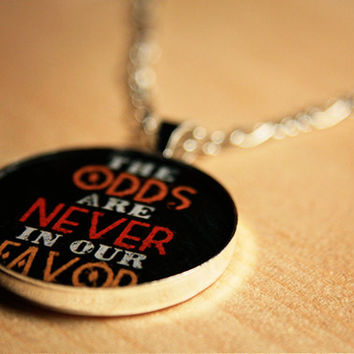 The Odds are Never in Our Favor // necklace
