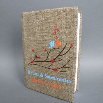 Wedding rustic guest book burlap Linen Wedding guest book Bridal shower engagement anniversary Blue, Orange birds on branch with red flowers