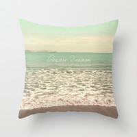 OceanDream I Throw Pillow by Pia Schneider [atelier COLOUR-VISION] #pillow #throwpillow #ocean #beach #photography #softcolored #home #decor
