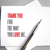 $4.00 Anniversary/Love card Thank you for the way you love me by RedLetterPaperCo