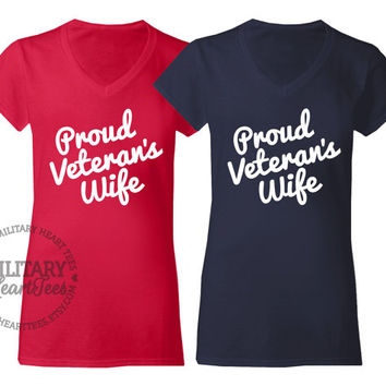 Custom Proud Veteran's V-Neck T-Shirt, Military Shirt for Wife, Fiance, Girlfriend, Mom, Sister, Army, Air Force, Marines, Navy