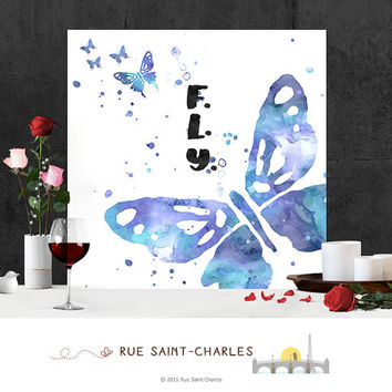 printable art FLY watercolor butterfly printable art digital art inspirational art print instant download art printable art motivational art
