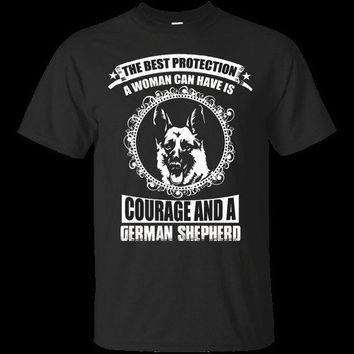 The Best Protection A Woman Can Have Is Courage And A German Shepherd T-Shirt