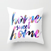 Home sweet home - abstract typography Throw Pillow by Allyson Johnson | Society6