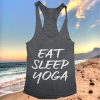 Eat sleep yoga Tank top yoga racerback funny work out fitness