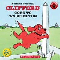 Clifford Goes To Washington (Clifford)