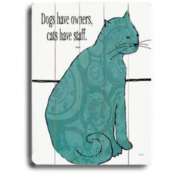 Cats Have Staff by Artist Lisa Weedn Wood Sign