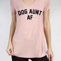 Free Shipping! Dog Aunt AF Graphic Tee Game Of Thrones / Labor Day Weekend Sale / Shirts With Sayings