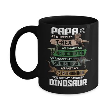 Papa You're My Favorite Dinosaur T-Rex Fathers Day Mug