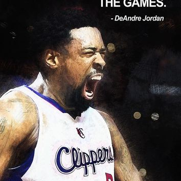DeAndre Jordan Quotes NBA Basketball Sayings Poster