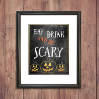 HALLOWEEN Art - HOLIDAY SALE -Be scary print Scary Halloween pictures Pumpkin wall art Halloween pumpkin decor Gold pumpkin poster Chalk art