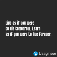 LIVE AS IF YOU WERE TO DIE TOMORROW. LEARN AS IF YOU WERE TO LIVE FOREVER QUOTE VINYL DECAL STICKER