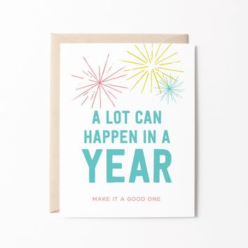 A Lot Can Happen In a Year birthday card