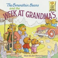 The Berenstain Bears and the Week at Grandma's (First Time Books)