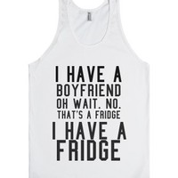 I have a fridge-Unisex White Tank
