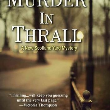 Murder in Thrall (Scotland Yard Mysteries)